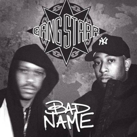 Gang-Starr-Bad-Name-Single-Artwork-e1571335049348